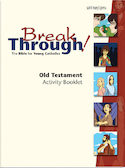 Old Testament Activity Booklet for Breakthrough!