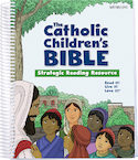 The Catholic Children's Bible: Strategic Reading Resource