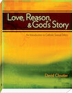 Love, Reason, and God's Story