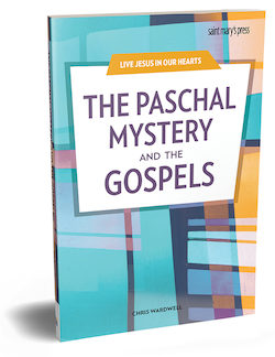 The Paschal Mystery and the Gospels