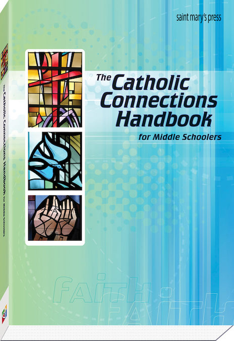 The Catholic Connections Handbook for Middle Schoolers