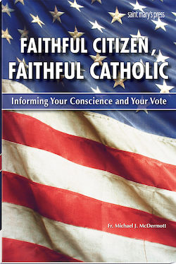 Faithful Citizen, Faithful Catholic