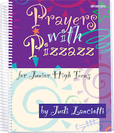 Prayers with Pizzazz for Junior High Teens