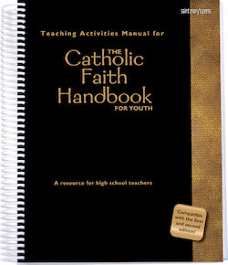 Teaching Activities Manual for The Catholic Faith Handbook for Youth