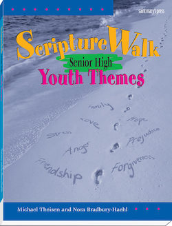 ScriptureWalk Senior High: Youth Themes