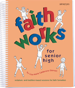 Faith Works for Senior High