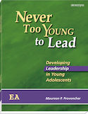 Never Too Young to Lead