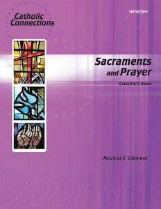 Sacraments and Prayer