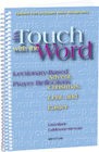 In Touch with the Word: Advent, Christmas, Lent, and Easter