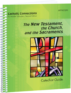 The New Testament, the Church, and the Sacraments