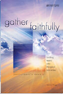 Gather Faithfully (Participant's Booklet)