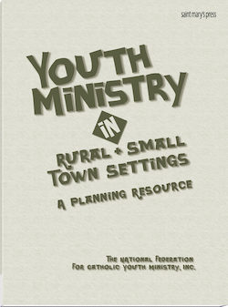 Youth Ministry in Rural and Small Town Settings