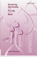 Nurturing Spirituality with Faculty and Staff