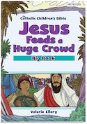 Jesus Feeds a Huge Crowd Bible Big Book