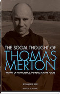 The Social Thought of Thomas Merton
