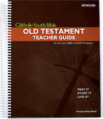 The Catholic Youth Bible Teacher Guide Old Testament