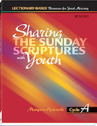 Sharing the Sunday Scriptures with Youth: Cycle A