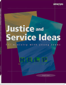 Justice and Service Ideas for Ministry with Young Teens