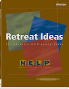 Retreat Ideas for Ministry with Young Teens