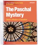 The Paschal Mystery: Christ's Mission of Salvation