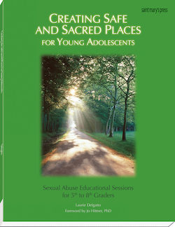 Creating Safe and Sacred Places for Young Adolescents