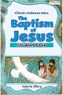 The Baptism of Jesus Student Book