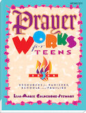 Prayer Works for Teens: Book 3